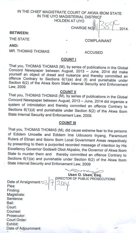 Charges Against Journalist Thomas Thomas - Akpabio secretly arraigns abducted editor for publishing story against him